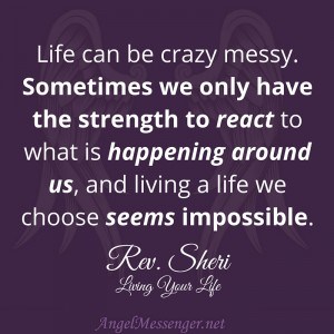 Rev. Sheri on Living Your Life